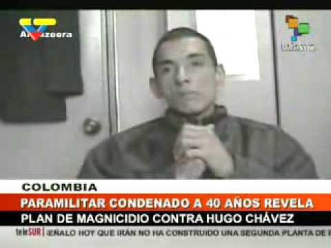 Paramilitar confirma que Ros ofreció $25 millones por asesinato de Hugo Chávez ...