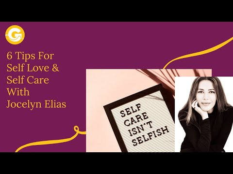 6 Self Love & Self Care Tips That Can Change Your Life