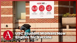 USC Student Workers Eligible for Vaccine