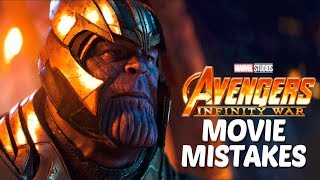 Biggest Avengers Infinity War Movie Mistakes | Avengers Infinity War Goofs & Fails Vol.1