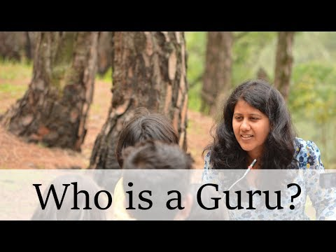 Anushri Mishra: Who is a Guru?