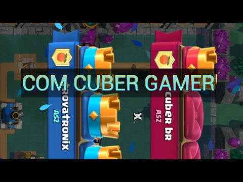 CLASH ROYLE JOGANDO COM CUBER GAMER3