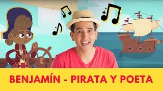 Benjamín de 123 Andrés, canción del pirata, aprende vocabulario, palabras nuevas, poesía para niños