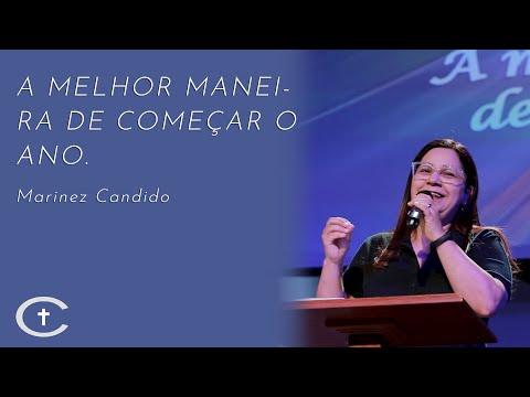 A melhor maneira de começar o ano | Pr. Marinez Candido | 05-01-2020