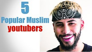 5 Top Muslim youtubers of the World