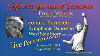 Bernstein / Symphonic Dances from West Side Story Master Symphony Orch, Philip Westin, conductor