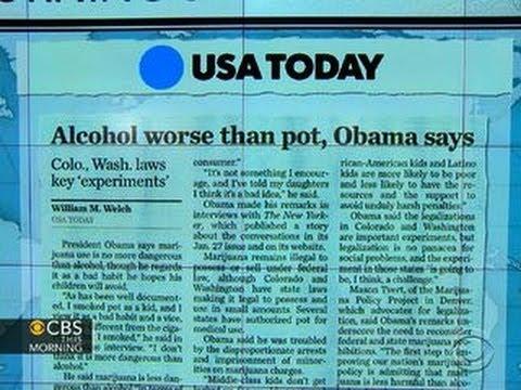 Headlines: Obama says marijuana is no more dangerous than alcohol