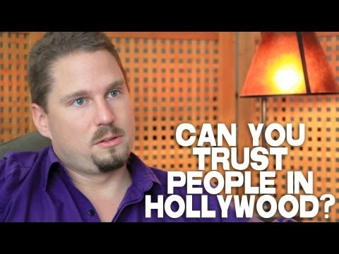 Can You Trust People In Hollywood? by Tennyson Stead