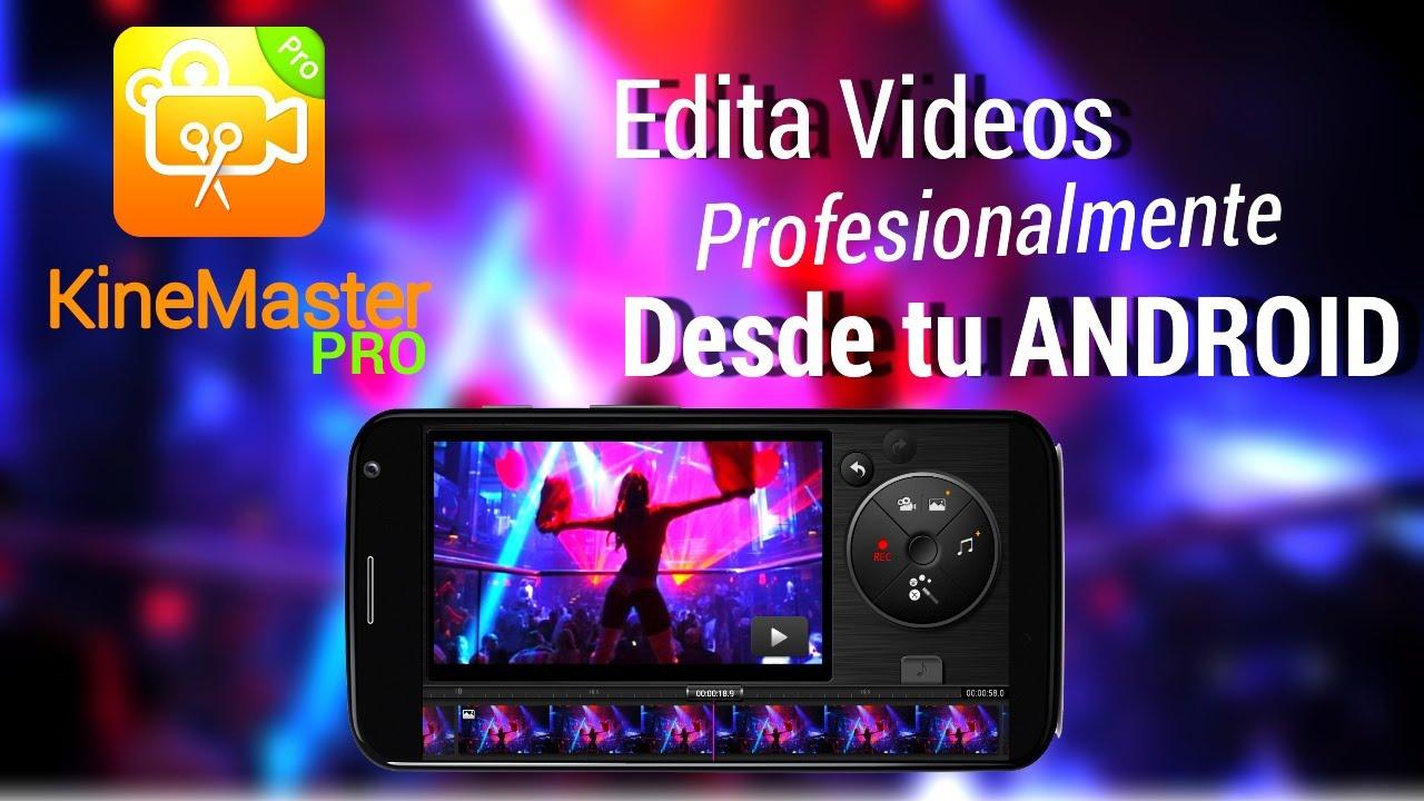 Descarga el Mejor Editor de Video Para Android GRATIS
