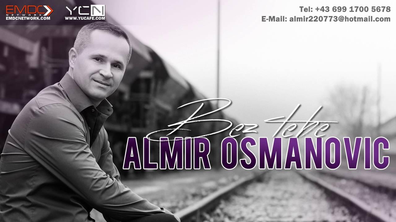 Almir Osmanovic - 2016 - Bez tebe
