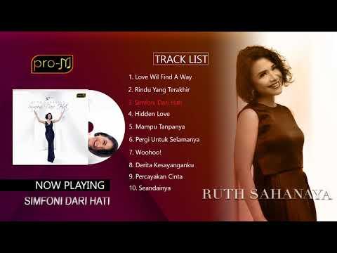 Ruth Sahanaya - Simfoni Dari Hati (Full Album)