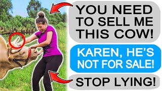 r/Entitledparents KAREN DEMANDS TO BUY MY COW!