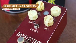 Musician's Friend ~ Fuzz Flavors with 'The EisenhowerFuzz' from Danelectro