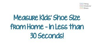 How To Measure Kids Shoe Size From Home – In Less Than 30 Seconds!
