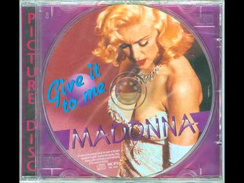 Madonna - Give It To Me (Von Wernherr/Bentzell)