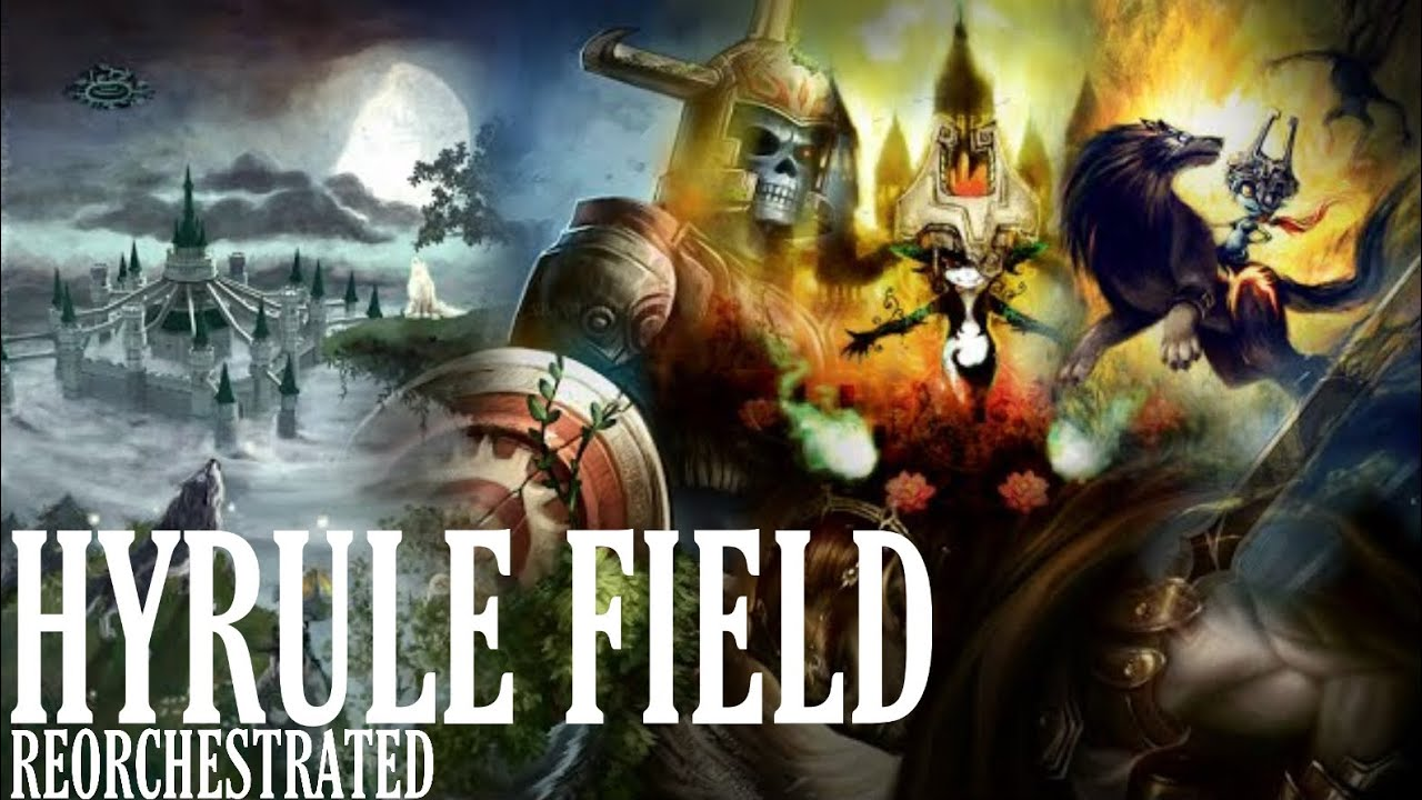 Hyrule Field Theme from Twilight Princess (Re-orchestrated)