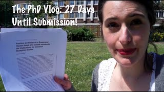 27 Days Until Thesis Submission: 4 June PhD Vlog