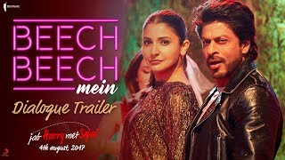 Beech Beech Mein | Dialogues | Jab Harry Met Sejal | Releasing on August 4, 2017