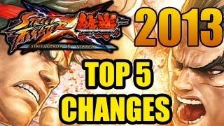 Street Fighter X Tekken 2013: TOP 5 CHANGES