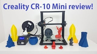 Creality CR-10 mini review Best 3D printer under 300usd?