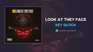 Key Glock - L๐ok At They Face (AUDIO)