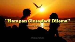 "Download Lagu ""Harapan Cinta Jadi Dilema"" Lirik lagu Thomas Arya & Elsa Pitaloka mp3"