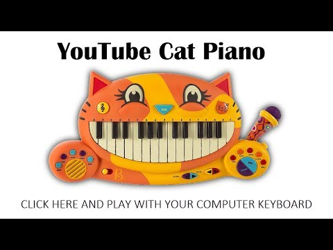 YouTube Cat Piano – Play It With Your Computer Keyboard