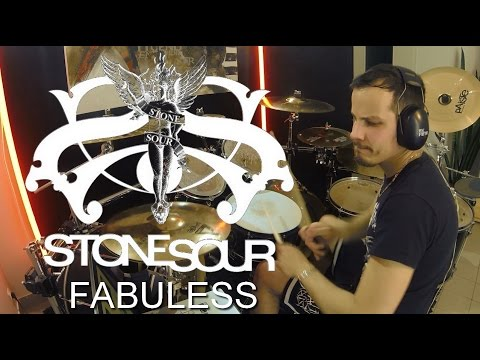 Stone Sour - Fabuless - Drum Cover