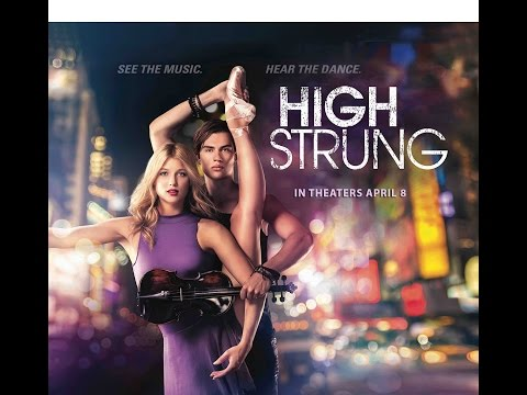 High Strung Official US Trailer - In Theaters April 8