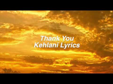 Thank You  Kehlani Lyrics