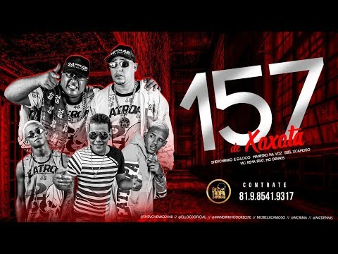 MC BIEL XCAMOSO, SHEVCHENKO E ELLOCO, MANEIRINHO DO RECIFE E MC RIMA FEAT. MC DENNY - 157