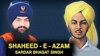 Shaheed  - E - Azam - Sardar Bhagat Singh - G. Tarsem Singh Moranwali - Gurbani