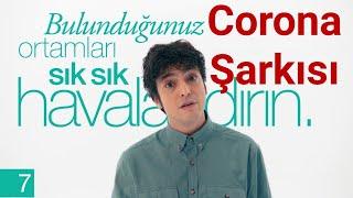 #CORONA TÜRKÜSÜ - MÜZİĞİ PAYLAŞ VİRÜSÜ PAYLAŞMA -