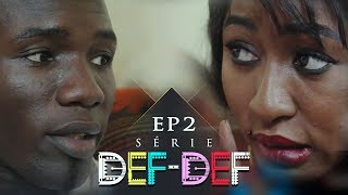 Série Def Def - Episode 2