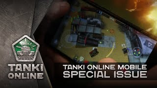 TANKI ONLINE MOBILE. Special Issue