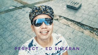 Perfect  - Ed Sheeran By Darma Duamata Cover #5
