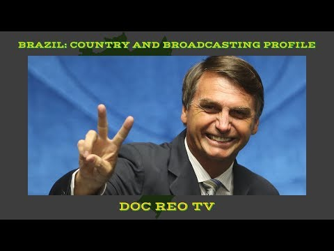 Brazil Country and Broadcasting Profile Combined