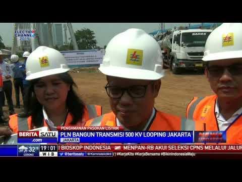 PLN Bangun Transmisi 500 KV Looping di Jakarta Barat