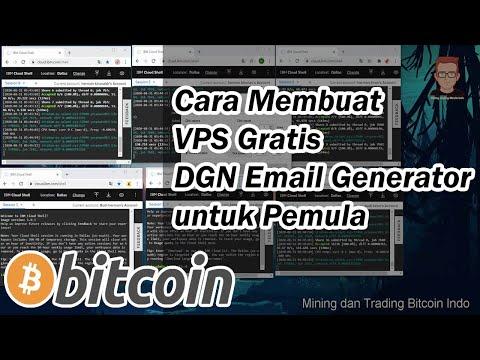 Cara Membuat VPS Gratis Untuk Mining Bitcoin Dengan Email Generator Untuk Pemula