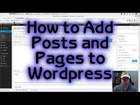 How to Add Posts and Pages to WordPress (Tutorial #4)
