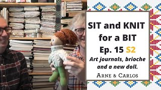 Sit and Knit for a Bit with ARNE & CARLOS. Ep 15, Season 2
