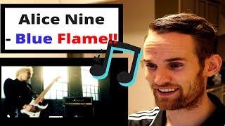 ALICE NINE REACTION!!! (Blue Flame)