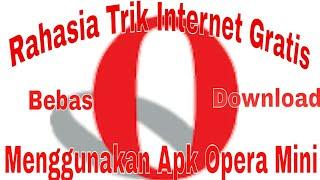 Gambar cover Wow Ini Dia Rahasia Internet Gratis Pake Apk Opera Mini 1000% work All tkp