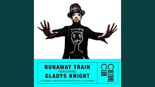 Runaway Train (feat. Gladys Knight) (DJ Marble & Professor Stretch Club Remix)