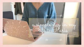 A simple day iฑ my life in Paris as a student (vlog 1) ☾
