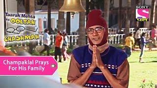 Your Favorite Character | Champaklal Prays For His Family | Taarak Mehta Ka Ooltah Chashmah