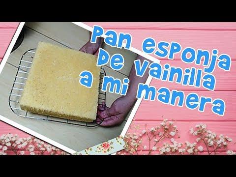 PAN ESPONJA DE VAINILLA ( A MI MANERA )