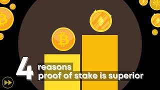 Why Proof of Stake is Superior | 4 Reasons