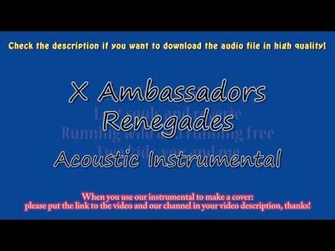 X Ambassadors - Renegades (Piano/Guitar Instrumental) Karaoke