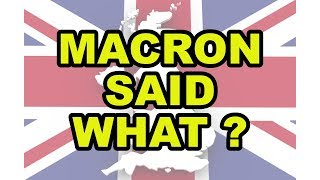 👎 Brexit - Doesn't Macron Understand That the UK Said Non! 👎